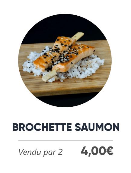 Brochette Saumon - Japan Burger